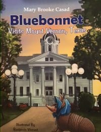 Bluebonnet Visits Mount Vernon, Texas